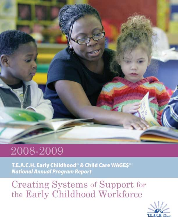 T.E.A.C.H./WAGE$ National Annual Report for 2008-2009