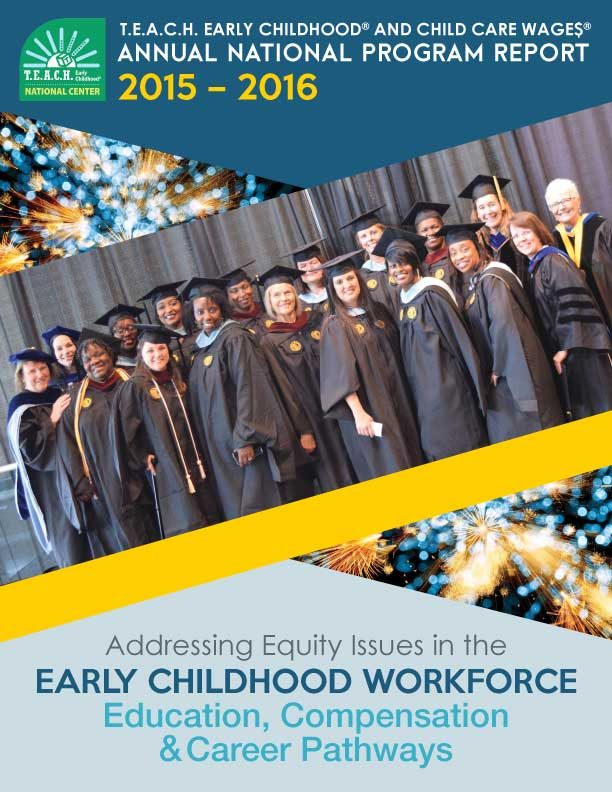 T.E.A.C.H./WAGE$ National Annual Report for 2015-2016